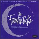 The Fantasticks [1960 Original Off Broadway Cast]