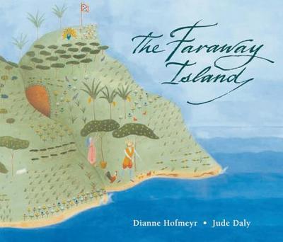 The Faraway Island - Hofmeyr, Dianne