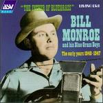 The Father of Bluegrass: Early Years 1940-1947