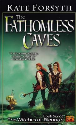 The Fathomless Caves - Forsyth, Kate