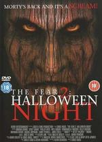 The Fear: Halloween Night