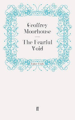 The Fearful Void - Moorhouse, Geoffrey