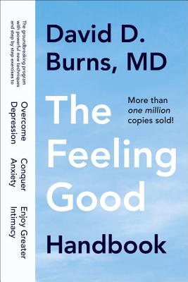 The Feeling Good Handbook - Burns, David D