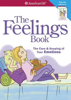 The Feelings Book (Revised): The Care and Keeping of Your Emotions - Madison, Lynda, Dr., Ph.D.