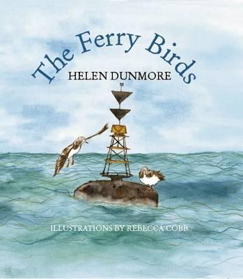 The Ferry Birds - Dunmore, Helen