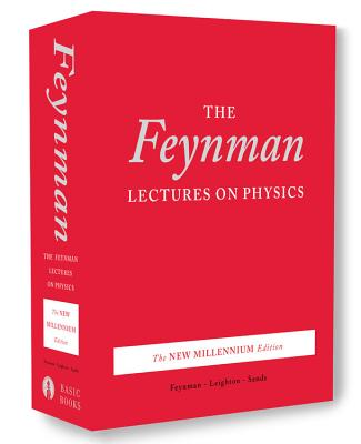 The Feynman Lectures on Physics: The New Millennium Edition - Feynman, Richard P., and Sands, Matthew, and Leighton, Robert B. (Foreword by)