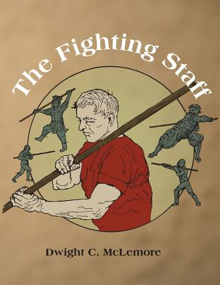 The Fighting Staff - McLemore, Dwight C
