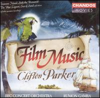 The Film Music of Clifton Parker - The BBC Concert Orchestra/Rumon Gamba
