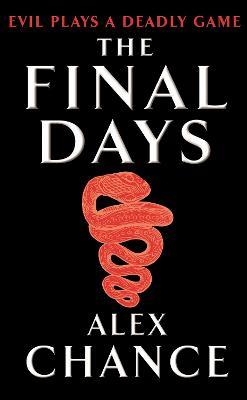 The Final Days - Chance, Alex