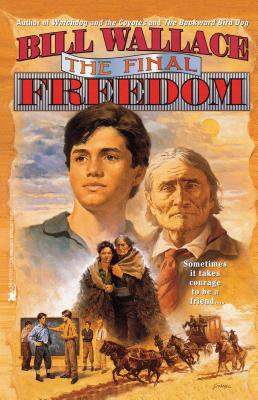 The Final Freedom - Wallace, Bill