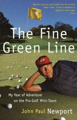 The Fine Green Line - Newport, John Paul
