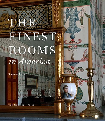The Finest Rooms in America - Jayne, Thomas