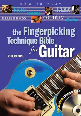 The Fingerpicking Technique Bible for Guitar - Capone, Phil
