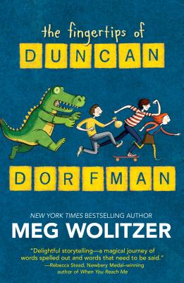 The Fingertips of Duncan Dorfman - Wolitzer, Meg