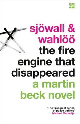 The Fire Engine That Disappeared - Sjowall, Maj, and Wahloo, Per, and Dexter, Colin (Introduction by)