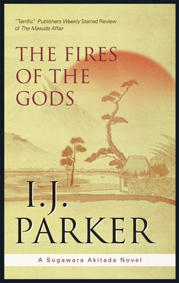 The Fires of the Gods - Parker, I.J.