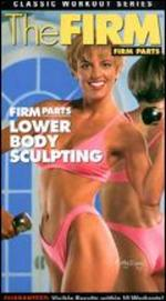 The Firm: Firm Parts - Lower Body Sculpting