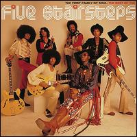 The First Family of Soul: The Best of the Five Stairsteps - The Five Stairsteps