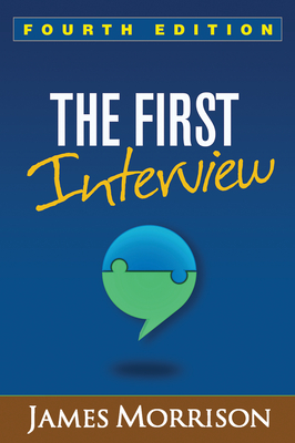 The First Interview - Morrison, James, MD