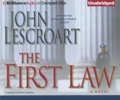 The First Law - Lescroart, John, and Lawrence, Robert (Performed by)