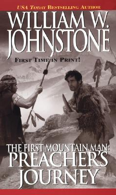 The First Mountain Man - Johnstone, William W.