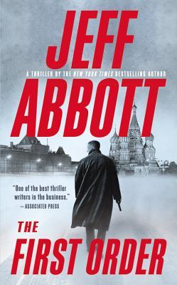 The First Order - Abbott, Jeff