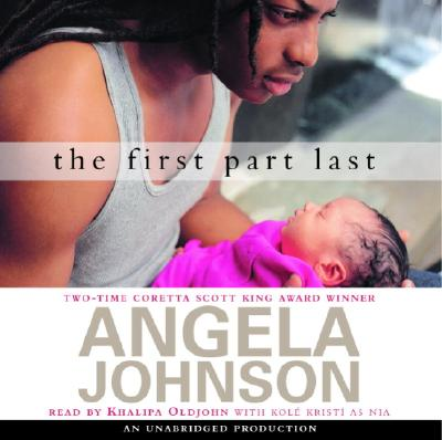 The First Part Last - Johnson, Angela, and Oldjohn, Khalipa (Read by)