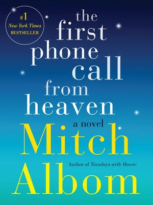 The First Phone Call from Heaven - Albom, Mitch