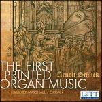 The First Printed Organ Music: Arnolt Schlick