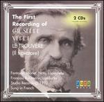 The First Recording of Verdi's Le Trouvère (Il trovatore)