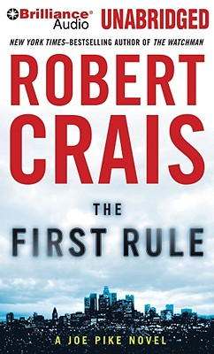 The First Rule - Crais, Robert (Performed by)