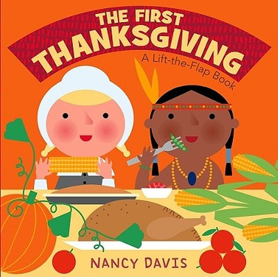 The First Thanksgiving: A Lift-The-Flap Book -
