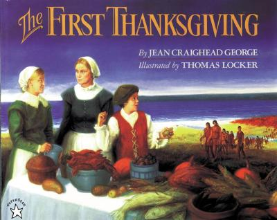 The First Thanksgiving - George, Jean Craighead