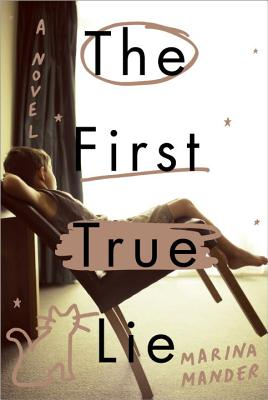 The First True Lie - Mander, Marina