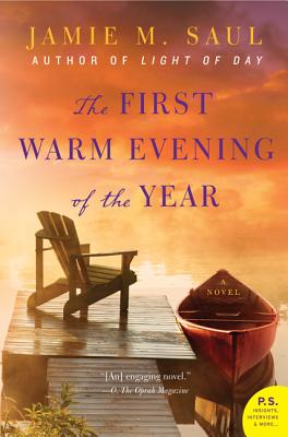 The First Warm Evening of the Year - Saul, Jamie M