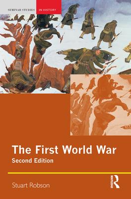 The First World War - Robson, Stuart