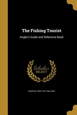 The Fishing Tourist - Hallock, Charles 1834-1917