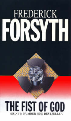 The Fist of God - Forsyth, Frederick