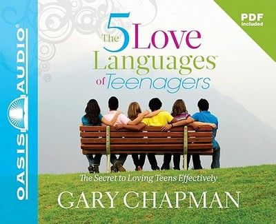 The Five Love Languages of Teenagers - Chapman, Gary