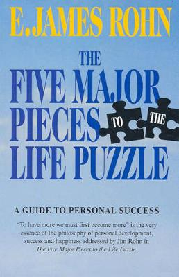 The Five Major Pieces to the Life Puzzle - Rohn, Jim