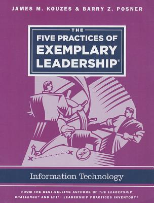 The Five Practices of Exemplary Leadership - Technology - Kouzes, James M.