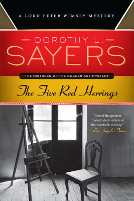 The Five Red Herrings: A Lord Peter Wimsey Mystery - Sayers, Dorothy L