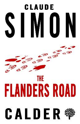 The Flanders Road - Simon, Claude, and Howard, Richard (Translated by)