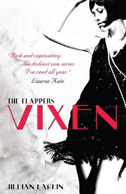 The Flappers: Vixen - Larkin, Jillian