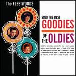 The Fleetwoods Sing the Best Goodies of the Oldies