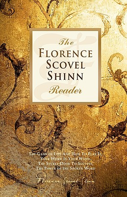 The Florence Scovel Shinn Reader - Shinn, Florence Scovel