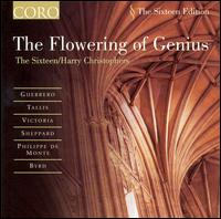 The Flowering of Genius - The Sixteen; Harry Christophers (conductor)