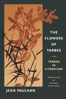 The Flowers of Tarbes: Or, Terror in Literature - Paulhan, Jean