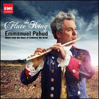 The Flute King [Deluxe Edition] - Emmanuel Pahud (flute); Jonathan Manson (cello); Matthew Truscott (violin); Trevor Pinnock (harpsichord); Kammerakademie Potsdam