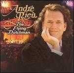 The Flying Dutchman [Universal] - André Rieu